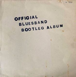 Blues Band (The) ‎- The Blues Band Official Bootleg Album (LP) (G-VG/G-)